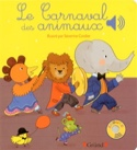 Le carnaval des animaux Émilie COLLET Livre laflutedepan.com