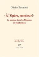 À l'Opéra, monsieur ! : la musique dans les Mémoires de Saint-Simon laflutedepan.com