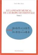 Le langage musical de l'Europe Occidentale : Tome 2 laflutedepan.com