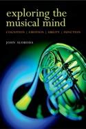 Exploring the musical mind John SLOBODA Livre laflutedepan.com