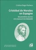 Cristobal de Morales en Espagne : ses premières oeuvres et le manuscrit laflutedepan.com