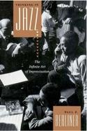 Thinking in jazz : The infinite art of improvisation laflutedepan.com