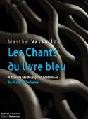 Les chants du livre bleu: À travers les Musiques bretonnes de Maurice Duhamel - laflutedepan.com