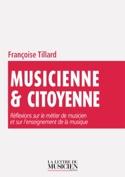 Musicienne & citoyenne - Françoise TILLARD - Livre - laflutedepan.com