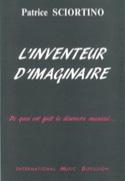 L'inventeur d'imaginaire Patrice SCIORTINO Livre laflutedepan.com