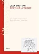Écrits sur la musique - Jean COCTEAU - Livre - laflutedepan.com