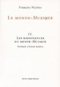 Le monde-musique IV: Les raisonances du Monde-Musique laflutedepan.com