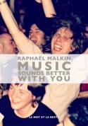 Music sounds better with you Raphaël MALKIN Livre laflutedepan.com