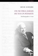 On ne fera jamais de toi un pianiste : autobiographie et essais laflutedepan.com