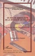 25 ans de sociologie de la musique en France, volume 2 laflutedepan.com