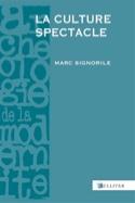 La culture spectacle : Europe, Moyen Age-XXe siècle laflutedepan.com