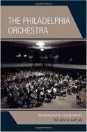 The philadelphia orchestra : An annotated discography laflutedepan.com