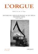 L'orgue n° 311-312 - Histoire de l'orgue en France au XXè, 3ème partie 1971-2001 - laflutedepan.com