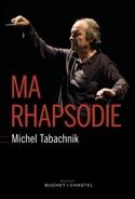 Ma rhapsodie Michel TABACHNIK Livre Les Hommes - laflutedepan.com