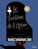 Le fantôme de l'Opéra - Hélène DRUVERT - Livre - laflutedepan.com