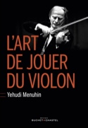 L'art de jouer du violon Yehudi MENUHIN Livre laflutedepan.com