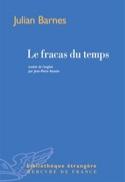 Le fracas du temps Julian BARNES Livre Les Hommes - laflutedepan.com
