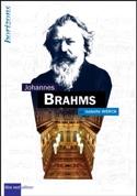 Johannes Brahms Isabelle WERCK Livre Les Hommes - laflutedepan.com
