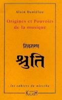 Origines et pouvoirs de la musique Alain DANIÉLOU laflutedepan.com