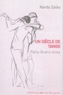 Un siècle de Tango : Paris - Buenos Aires - laflutedepan.com