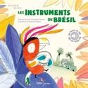 Les instruments du Brésil - Livre - laflutedepan.com