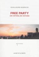 Free party : une histoire, des histoires laflutedepan.com