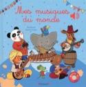 Mes musiques du monde - Emilie COLLET - Livre - laflutedepan.com