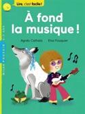 A fond la musique ! Agnès CATHALA Livre laflutedepan.com
