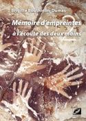 Mémoire d'empreintes: à l'écoute des deux mains laflutedepan.com