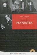 Les grands pianistes du XXe siècle Alain LOMPECH laflutedepan.com