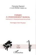 Former à l'enseignement musical : pratiques et problématiques évaluatives - laflutedepan.com