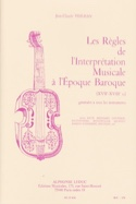 Les règles de l'interprétation musicale à l'époque baroque laflutedepan.com