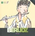 Hector Berlioz WASSELIN Christian / VOAKE Charlotte laflutedepan.com