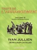 Traité de l'arrangement, vol. 3 Ivan JULLIEN Livre laflutedepan.com