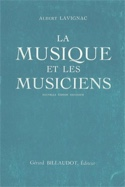 La Musique et les Musiciens Albert LAVIGNAC Livre laflutedepan.com