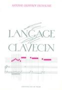 Le langage du clavecin GEOFFROY-DECHAUME Antoine Livre laflutedepan.be