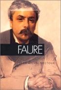 Fauré NECTOUX Jean-Michel Livre Les Hommes - laflutedepan.com
