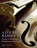 A double bassists's guide to refining performance practices - laflutedepan.com