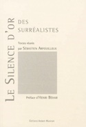 Le silence d'or des surréalistes - laflutedepan.com
