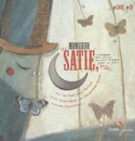 Monsieur Satie : l'homme qui avait un petit piano dans la tête - laflutedepan.com