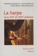 La harpe aux XXe et XXIe siècles - Laurence BANCAUD - laflutedepan.com