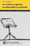 Du musicien en général... au violoncelliste en particulier laflutedepan.com