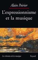 L'expressionnisme et la musique Alain POIRIER Livre laflutedepan.com