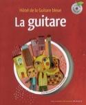 La guitare : hôtel de la Guitare bleue laflutedepan.com