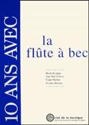 10 Ans Avec la Flûte A Bec Boragno / Catrice Livre laflutedepan.com
