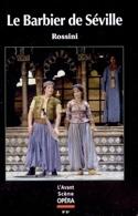 Avant-scène opéra (L'), n° 37 : Le Barbier de Séville laflutedepan.com