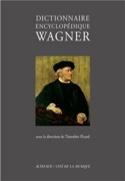 Dictionnaire encyclopédique Wagner - laflutedepan.com