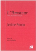 L'amateur - Jérôme PERNOO - Livre - Les Instruments - laflutedepan.com