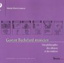 Gaston Bachelard musicien : une philosophie des silences et des timbres laflutedepan.com