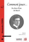 Comment jouer... les Jeux d'eau de Ravel - laflutedepan.com